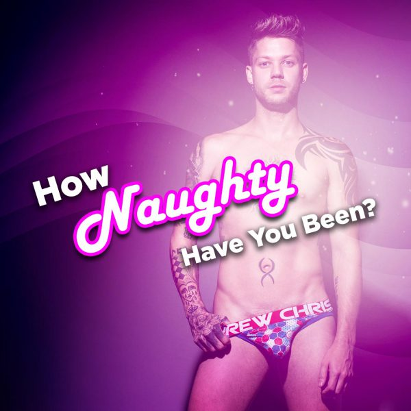 How Naughty Have You Been?