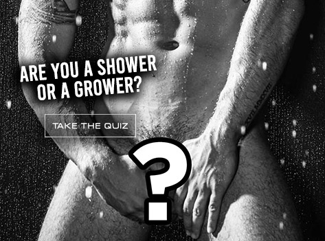 Slide Are You a Shower or a Grower?