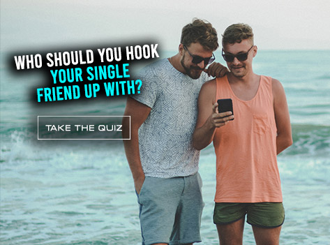 Slide Who Should You Hook Your Single Friend Up With?