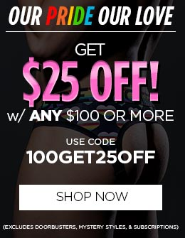 Get $25 OFF! w/ ANY $100+ Orders