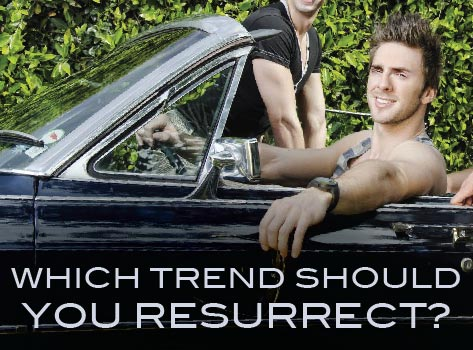 Slide Which Style Trend Should You Resurrect?