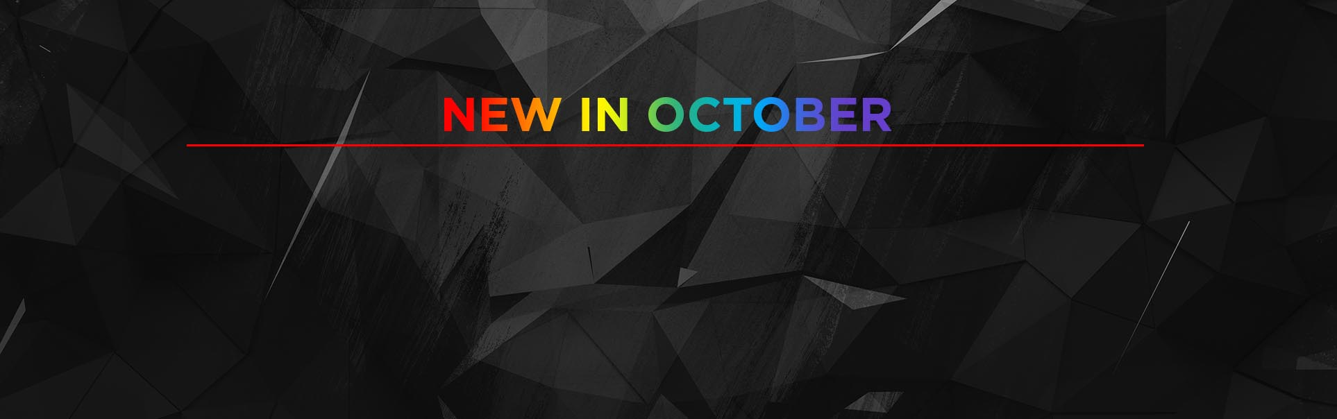 New In October