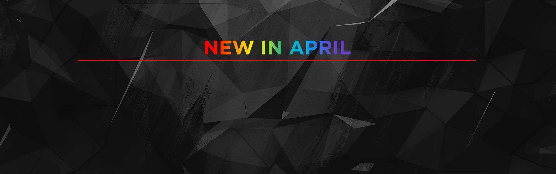 New In April