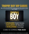 Trophy Boy VIP Cards (Coming Soon, Not Available For Purchase YET) Thumbnail 1