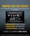 Trophy Boy VIP Cards (Coming Soon, Not Available For Purchase YET) Thumbnail 2