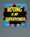 Voting Is My Superpower Sticker Thumbnail 2