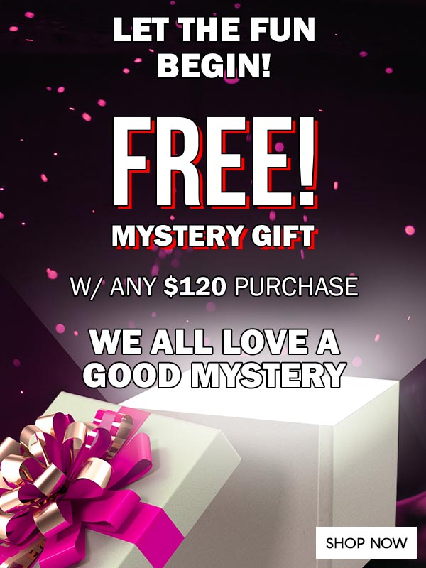 FREE! Mystery Gift w/ $120 Or More