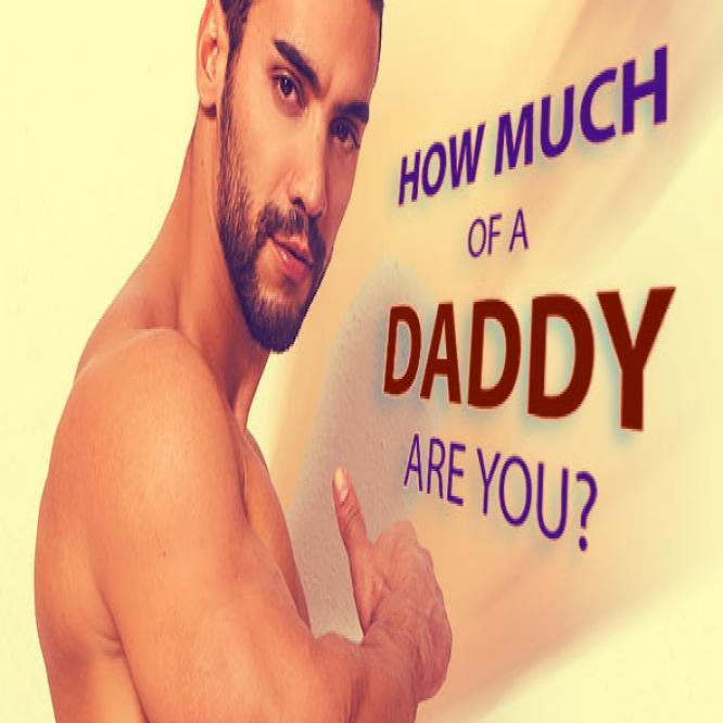 QUIZ: How Much of a Daddy Are You?
